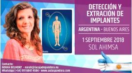 1 Septiembre 2018 ( Buenos Aires, Argentina ) - RESERVA - Taller - Detección y Extracción de Implantes - Sol Ahimsa