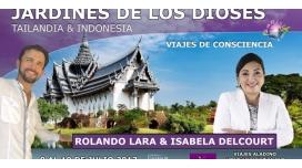 8 al 19 de Julio 2017 TAILANDIA & INDONESIA - Viaje de Consciencia con Isabela Delcourt y Rolando Lara - Jardines de los Dioses