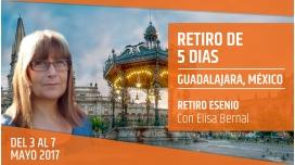 RETIRO ESENIO GUADALAJARA, MÉXICO con Elisa Bernal