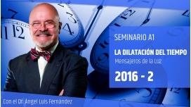 LA DILATACIÓN DEL TIEMPO - Dr. Ángel Luís Fernández