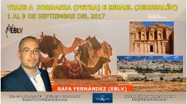 1 al 9 Septiembre 2017 – JORDANIA (PETRA) E ISRAEL (JERUSALÉN) Con Rafa Fernández (EBLV)