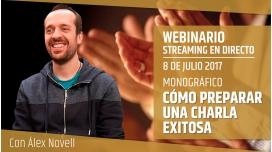 8 Julio 2017 - CÓMO PREPARAR UNA CHARLA EXITOSA - Álex Novell