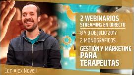 8 y 9 Julio 2017 - PACK 2 MONOGRÁFICOS DE GESTIÓN Y MÁRKETING PARA TERAPEUTAS - Álex Novell