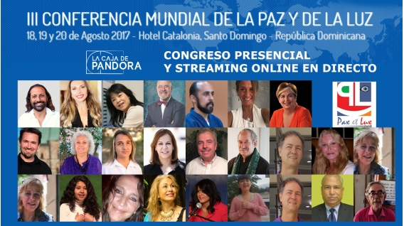 18,19 y 20 Agosto 2017 - III CONFERENCIA MUNDIAL DE LA PAZ Y DE LA LUZ