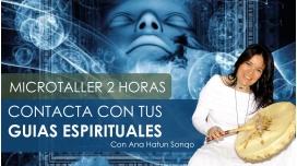 CONTACTA CON TUS GUÍAS ESPIRITUALES – Micro Taller con Ana Hatun Sonqo