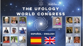 THE UFOLOGY WORLD CONGRESS 2017 - Español - English