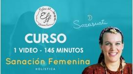 Curso Online de SANACIÓN FEMENINA HOLÍSTICA - Marta Sarasuati