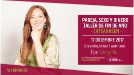 17 de Diciembre de 2017 - Taller de Fin de Año: Pareja, Sexo y Dinero con Silvia Pla de Catsanasen