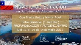 Del 11 al 14 Diciembre 2017 ( Chile ) - NOVENA DE SANACIÓN, 1 DIA Entre semana: Profundización y Autoencuentro