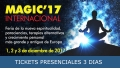 1, 2 y 3 Diciembre 2017 ( Barcelona ) - MAGIC'17 INTERNACIONAL